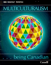 Multiculturalism .. Being Canadian